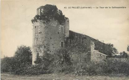 """CPA FRANCE 44 """"Le Pallet, la tour de la Galissonnière"""""""
