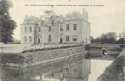 "CPA FRANCE 44 ""Paulx, château de la Caratrie"""