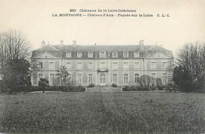 """CPA FRANCE 44 """"La Montagne, château d'Aux"""""""