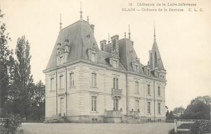 """CPA FRANCE 44 """"Blain, château de la Barrière"""""""