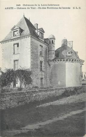 """CPA FRANCE 44 """"Anetz, château de Vair """""""