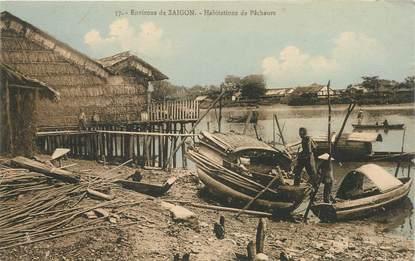 "CPA VIETNAM ""Env. de Saigon, Habitations de Pêcheurs"""