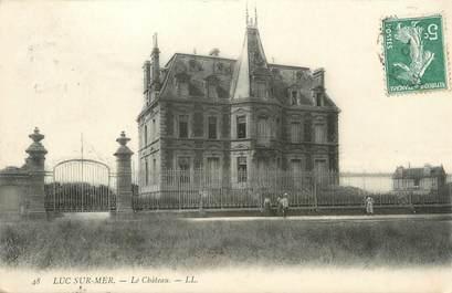 "CPA FRANCE 14 ""Luc sur Mer, le château"""