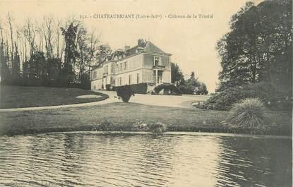 """CPA FRANCE 44 """"Châteaubriant, château de la Trinité """""""