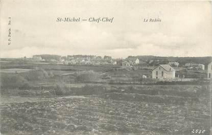 "CPA FRANCE 44 ""Saint Michel Chef Chef, le Redois"""