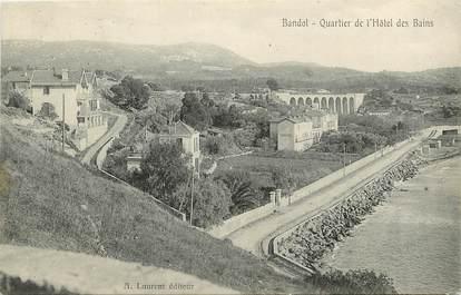 """CPA FRANCE 83 """"Bandol, quartier de l'Hôtel des Bains"""""""