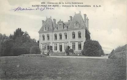 """CPA FRANCE 44 """"Saint Père en Retz, château de la Rouaudière"""""""