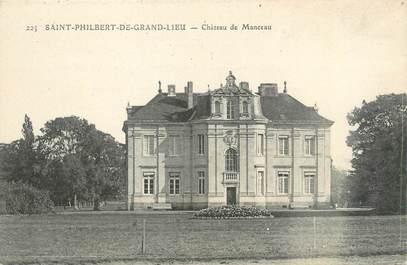 "CPA FRANCE 44 ""Saint Philibert de Grandlieu, château de Manceau"""