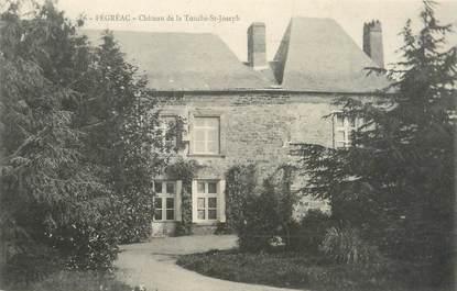 """CPA FRANCE 44 """"Fégréac, château de la Touche Saint Joseph"""""""
