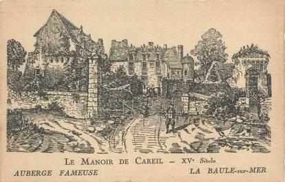 """CPA FRANCE 44 """"La Baule sur Mer, le manoir de Careil"""""""