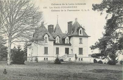 """CPA FRANCE 44 """"La Haie Fouassière, Château de la Ferronnière"""""""