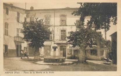 """CPA FRANCE 83 """"Ampus, place de la mairie et la poste"""""""