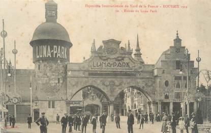 """CPA FRANCE 59 """"Roubaix, entrée de Luna Park"""""""