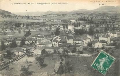 """/ CPA FRANCE 43 """"La voute sur Loire, vue générale"""""""