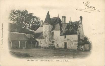"""CPA FRANCE 72 """"Saint Pierre de Lorouer, château de Follet"""""""
