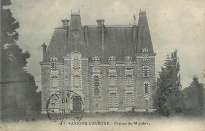 """CPA FRANCE 72 """"Parigné l'Evêque, château de Montbray"""""""