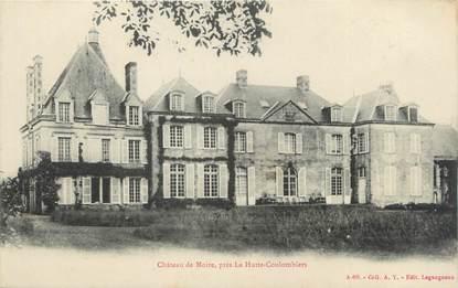 """CPA FRANCE 72 """"Château de Moire, près la Hutte Coulombiers"""""""