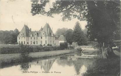 """CPA FRANCE 72 """"Sillé Le Philippe, château de Passay """""""