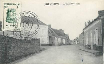 """CPA FRANCE 72 """"Sillé Le Philippe, arrivée par Saint Corneille"""""""
