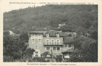 """CPA FRANCE 01 """"Divonne les Bains, hôtel Bellevue, restaurant Marquis"""""""