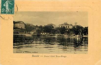 "CPA FRANCE 83 ""Bandol, Grand Hôtel Beau Rivage"""