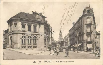 "CPA FRANCE 01 ""Bourg, rue Alsace Lorraine"""