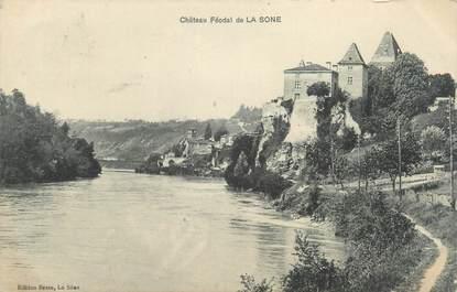 """CPA FRANCE 38 """"La Sone, château Féodal"""""""