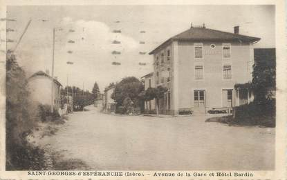 """CPA FRANCE 38 """"Saint Georges d'Espéranche, av de la gare et hôtel Bardin"""""""