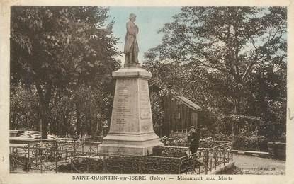 """CPA FRANCE 38 """"Saint Quentin sur Isère, monument aux morts"""""""