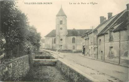 """/ CPA FRANCE 77 """"Villiers sur Morin, la rue de Paris et l'église"""""""