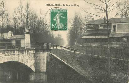 """/ CPA FRANCE 77 """"Villeparisis, le pont de Mitry"""""""