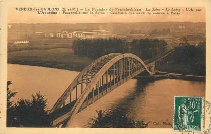 """/ CPA FRANCE 77 """"Veneux les Sablons, l'acqueduc, passerelle sur la seine"""""""