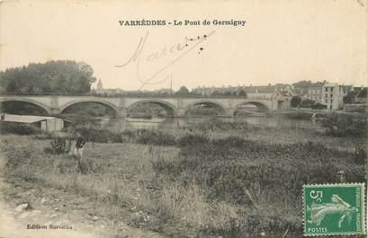 """/ CPA FRANCE 77 """"Varréddes, le pont de Germigny"""""""