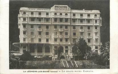 """CPA FRANCE 73 """"La léchère la Bains, le grand hôtel Radiana"""""""
