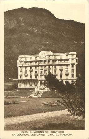 "CPA FRANCE 73 ""La Léchère, l'hôtel Radiana"""