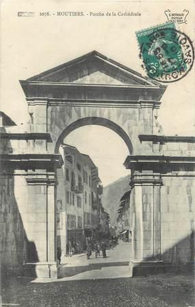 """CPA FRANCE 73 """"Moutiers, porche de la Cathédrale"""""""