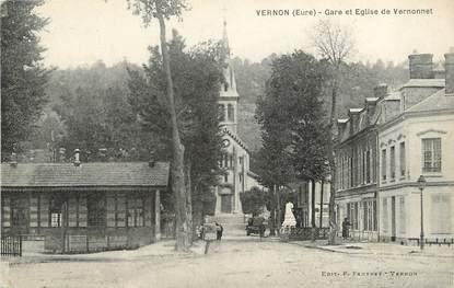 """/ CPA FRANCE 27 """"Vernon, gare et église de Vernonnet"""""""