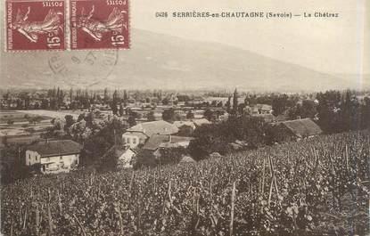 """CPA FRANCE 73 """"Serrières en Chautagne, le Chétraz"""""""