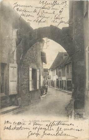 "CPA FRANCE 73 ""Saint Genix d'Aoste, ancienne porte"""