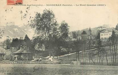 "CPA FRANCE 73 ""Barberaz, le mont Granier"""