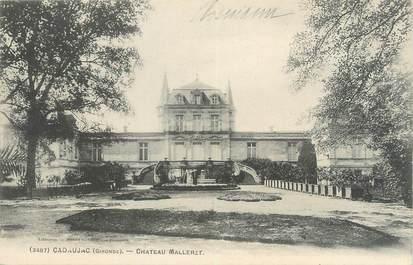 """CPA FRANCE 33 """"Cadaujac, château Malleret"""""""