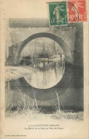 """CPA FRANCE 33 """"Cavignac, les bords de la Saye au Pont de Cottet"""""""