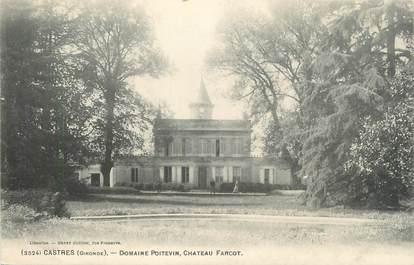 "CPA FRANCE 33 ""Castres, domaine Poitevin, château Farcot"""