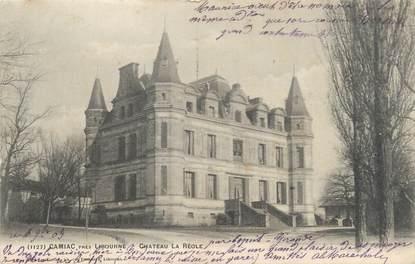 "CPA FRANCE 33 ""Camiac, château La Réole"""