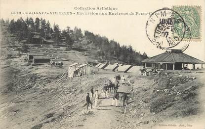 """/ CPA FRANCE 06 """"Cabanes Vieilles, excursions aux environs de Peira Cava"""""""