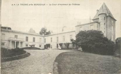 """CPA FRANCE 33 """"La Tresne, la cour d'honneur du château"""""""