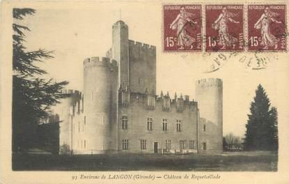 "CPA FRANCE 33 ""Langon, château de Roquetaillade"""