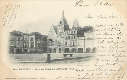 """CPA FRANCE 33 """"Libourne, ancienne place de l'hôtel de ville"""""""