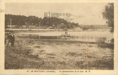 """CPA FRANCE 33 """"Le Moutchic, le sanatorium et le lac"""""""