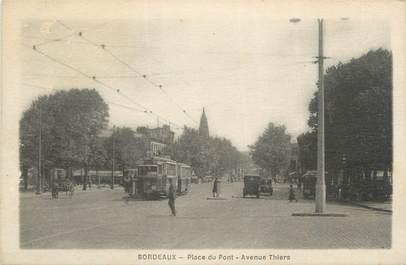 """CPA FRANCE 33 """"Bordeaux, place du pont"""" / TRAMWAY"""